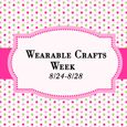 Wearable Crafts Week with Rita